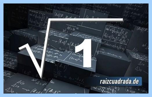 Representación matemáticamente la operación raíz del número 1