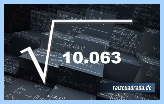 Forma de representar frecuentemente la raíz cuadrada del número 10063