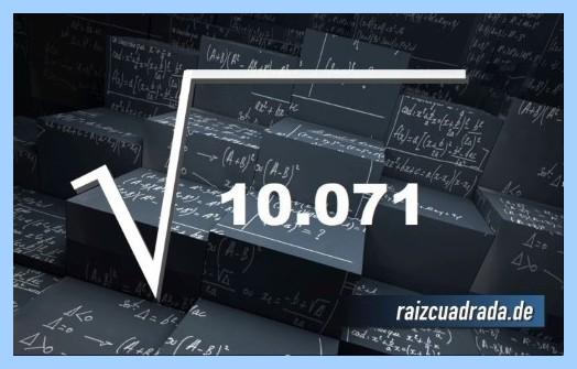 Como se representa frecuentemente la operación raíz cuadrada del número 10071