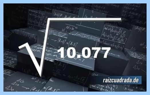 Forma de representar frecuentemente la operación raíz del número 10077