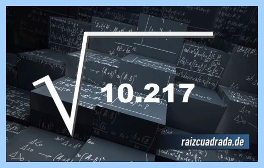 Forma de representar comúnmente la raíz cuadrada de 10217