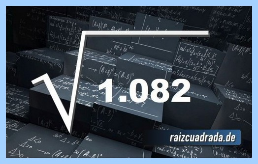Representación habitualmente la operación raíz cuadrada del número 1082