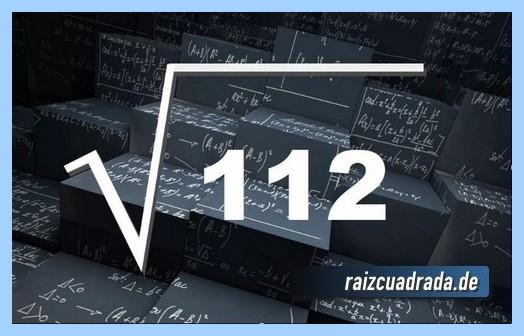 Como se representa frecuentemente la raíz cuadrada de 112