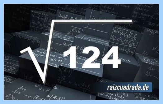 Como se representa comúnmente la operación matemática raíz cuadrada del número 124