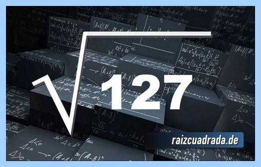 Como se representa comúnmente la operación raíz cuadrada de 127