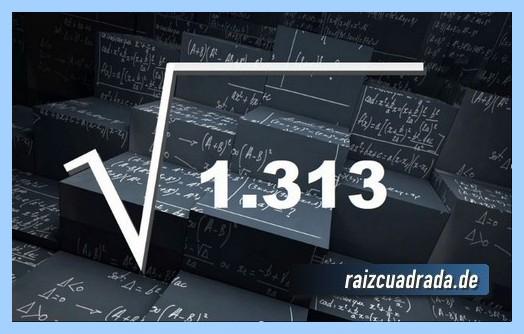 Forma de representar comúnmente la raíz cuadrada de 1313