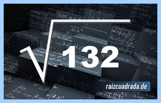 Como se representa habitualmente la raíz cuadrada de 132