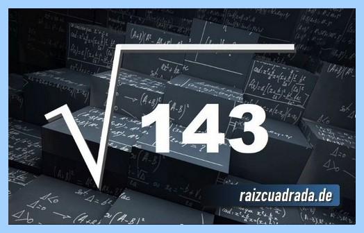 Como se representa habitualmente la operación matemática raíz cuadrada del número 143
