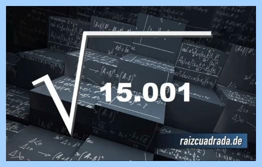 Representación matemáticamente la raíz de 15001