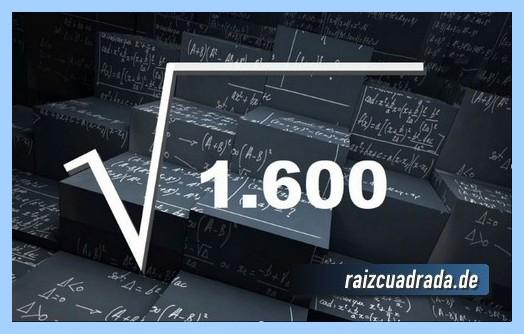 Como se representa frecuentemente la operación raíz cuadrada de 1600