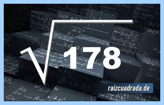 Como se representa habitualmente la raíz del número 178