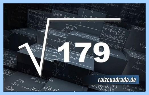 Forma de representar habitualmente la raíz cuadrada de 179
