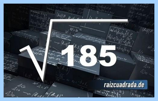 Representación matemáticamente la operación raíz de 185