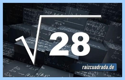 Representación matemáticamente la operación raíz cuadrada del número 28