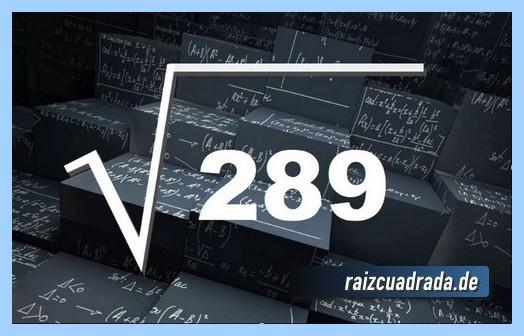 Forma de representar frecuentemente la raíz del número 289