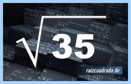 Como se representa conmúnmente la operación matemática raíz cuadrada del número 35