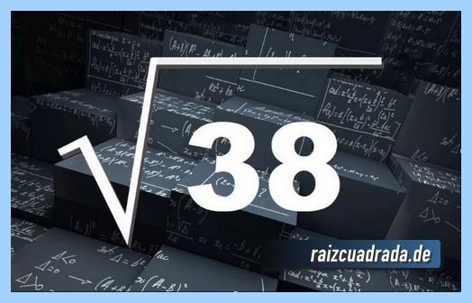 Como se representa habitualmente la operación matemática raíz cuadrada de 38