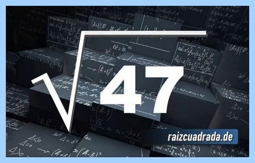Representación conmúnmente la operación raíz cuadrada de 47