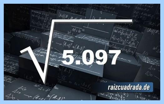 Representación habitualmente la operación matemática raíz del número 5097