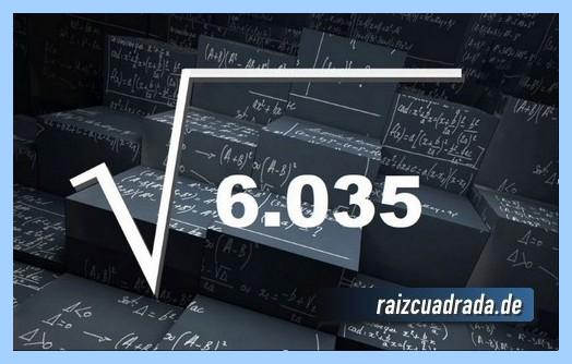Representación matemáticamente la raíz cuadrada de 6035