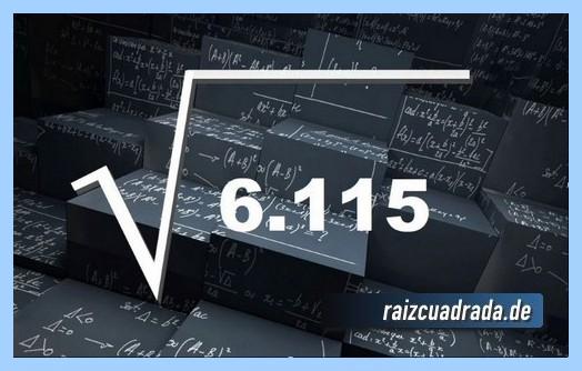 Forma de representar habitualmente la operación matemática raíz de 6115