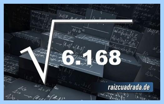 Representación comúnmente la operación raíz cuadrada de 6168