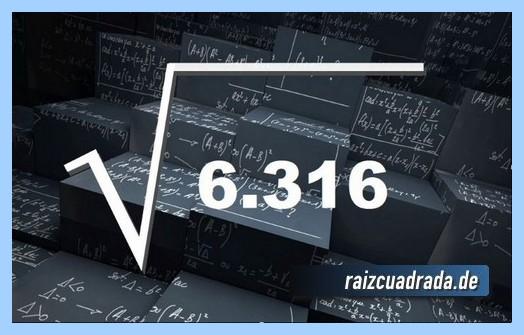 Forma de representar frecuentemente la raíz del número 6316