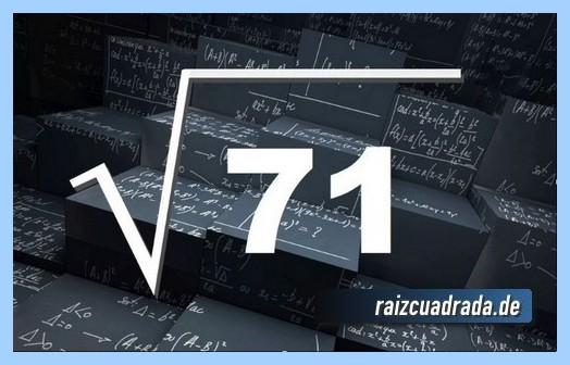 Como se representa matemáticamente la raíz de 71