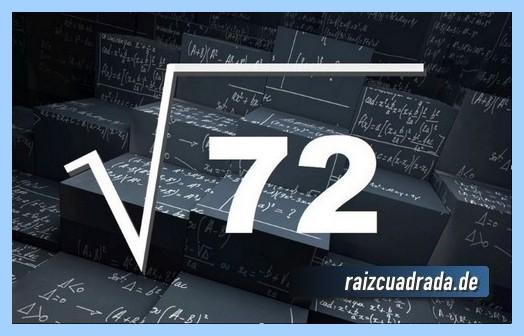 Como se representa habitualmente la raíz del número 72