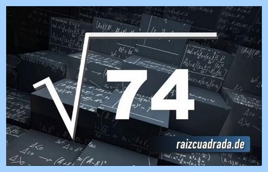 Representación frecuentemente la operación raíz cuadrada de 74