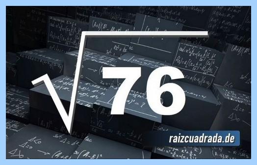 Forma de representar frecuentemente la operación raíz del número 76