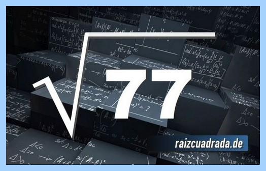 Forma de representar matemáticamente la raíz de 77