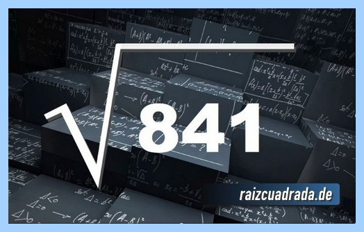 Representación habitualmente la operación raíz cuadrada de 841