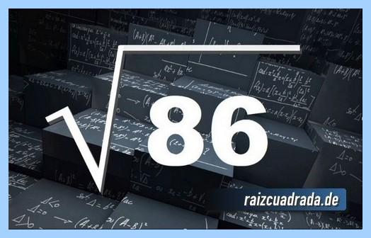 Como se representa matemáticamente la raíz cuadrada de 86