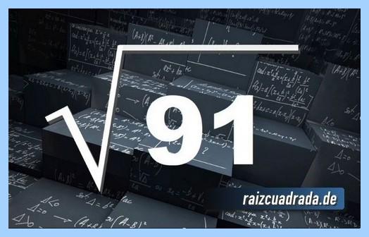 Como se representa comúnmente la raíz cuadrada de 91