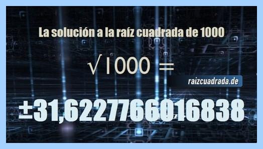 Número finalmente hallado en la operación raíz cuadrada de 1000