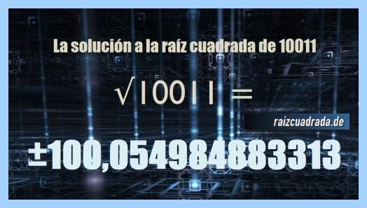 Solución que se obtiene en la operación matemática raíz cuadrada del número 10011