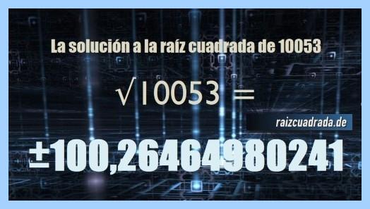 Solución obtenida en la resolución raíz cuadrada del número 10053