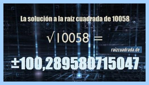 Número conseguido en la resolución operación raíz cuadrada de 10058