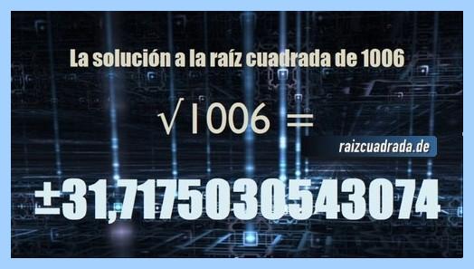 Solución finalmente hallada en la resolución operación raíz cuadrada de 1006