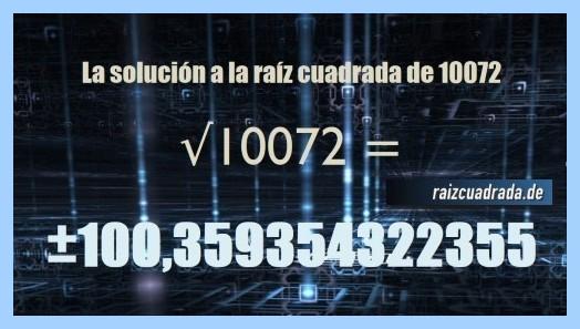 Resultado conseguido en la resolución operación matemática raíz del número 10072