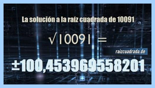 Solución final de la operación matemática raíz cuadrada del número 10091