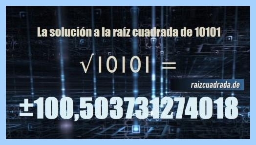 Resultado que se obtiene en la resolución operación matemática raíz del número 10101