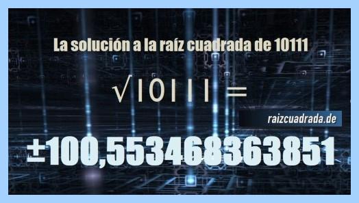 Número final de la resolución raíz cuadrada de 10111