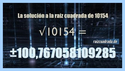Solución finalmente hallada en la resolución operación raíz de 10154