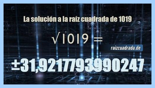 Número finalmente hallado en la resolución operación raíz cuadrada de 1019