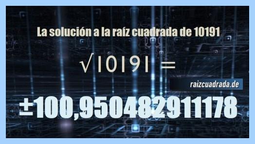 Número conseguido en la operación raíz cuadrada de 10191