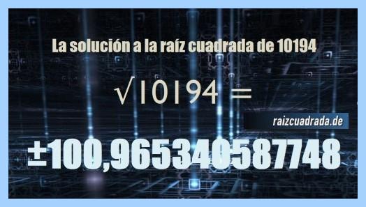 Resultado final de la raíz cuadrada del número 10194