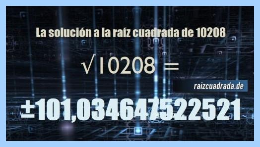 Resultado que se obtiene en la resolución operación matemática raíz cuadrada de 10208