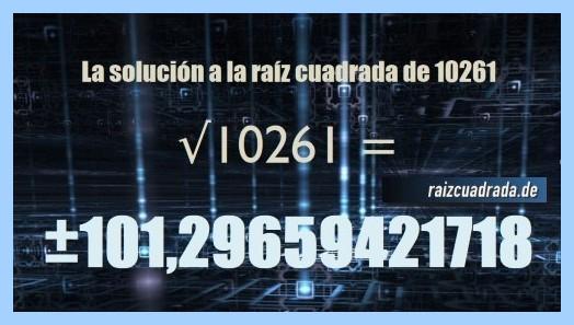 Número finalmente hallado en la raíz del número 10261